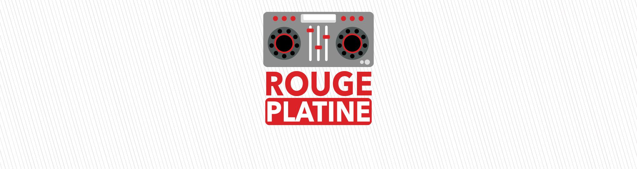 Rouge FM | Rouge Platine