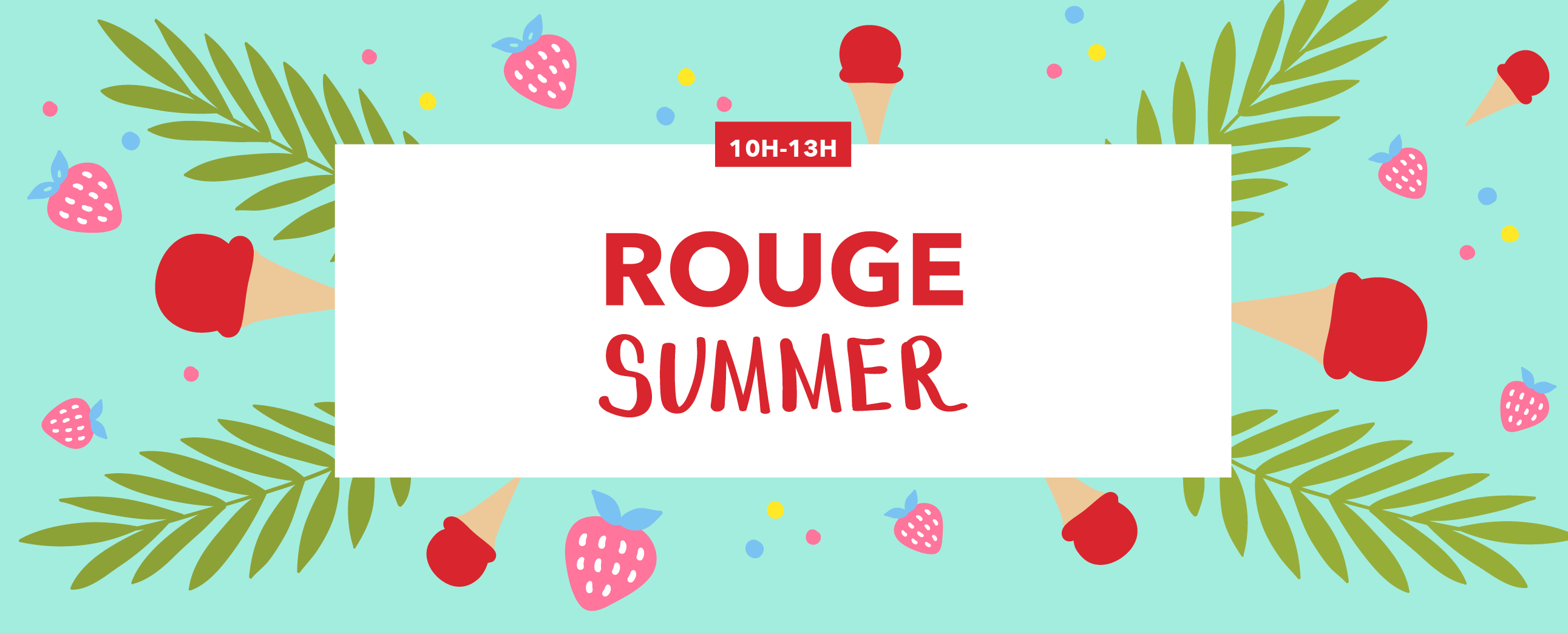 ROUGE SUMMER