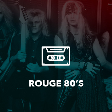 Rouge 80s