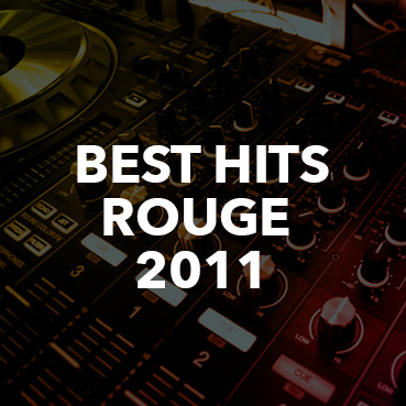 Online Radio - Webradio Best Hits 2011 | Rouge fm