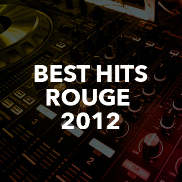 radio online Best Hits 2012 de Rouge